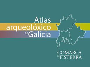 Xunta de Galicia. <br />Dirección Xeral de Patrimonio Histórico e Documental Ambiental - Atlas arqueolóxico de Galicia. Comarca de Fisterra